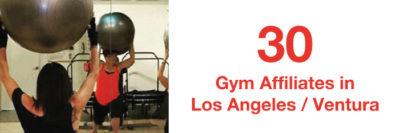 30 Gym Affiliates in Los Angeles and Ventura Counties